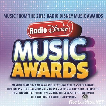 VA - Radio Disney Music Awards (2015) FLAC (tracks + .cue)