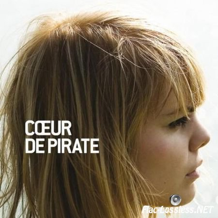 Coeur De Pirate - Coeur De Pirate (2008) FLAC (tracks + .cue)