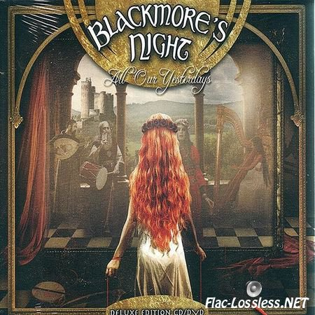 Blackmore's Night - All Our Yesterdays (2015) WV (image + .cue)