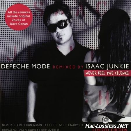 Isaac Junkie - Never Feel The Silence (Depeche Mode Remixes) (2015) FLAC (image + .cue)