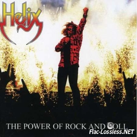 Helix - The Power Of Rock And Roll (2007) APE (image+.cue)
