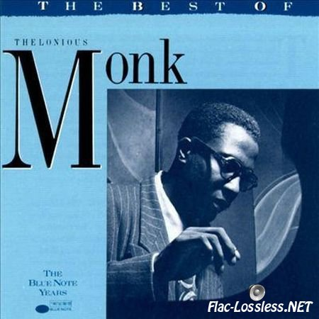 Thelonious Monk - The Best Of Thelonious Monk (1991) FLAC (tracks + .cue)