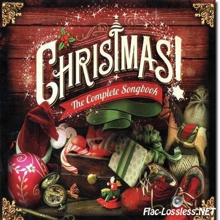 VA - Christmas! The Complete Songbook (2014) FLAC (tracks + .cue)