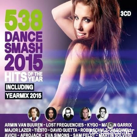 VA - 538 Dance Smash - Hits Of The Year 2015 (2015) FLAC (image + .cue)