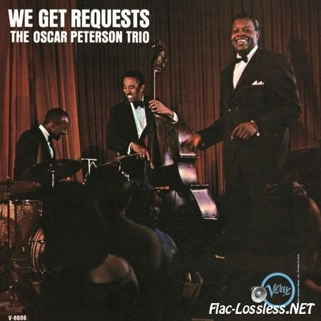 The Oscar Peterson Trio - We Get Requests (1964/2015) FLAC (tracks)