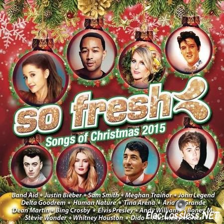 VA - So Fresh: Songs of Christmas 2015 (2015) FLAC (tracks + .cue)