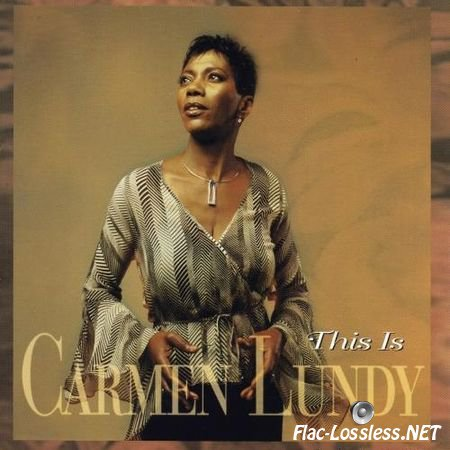 Carmen Lundy - This Is Carmen Lundy (2001) FLAC (image + .cue)