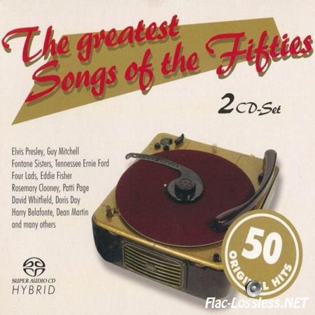 VA - The greatest Songs of the Fifties (2003/2006) WV (image + .cue)