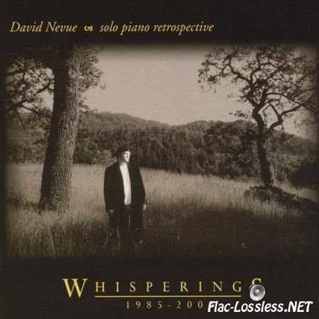 David Nevue - Whisperings: The Best of David Nevue 1985-2000 (2001) FLAC (image + .cue)