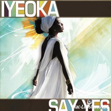Iyeoka - Say Yes (2010) FLAC (tracks + .cue)