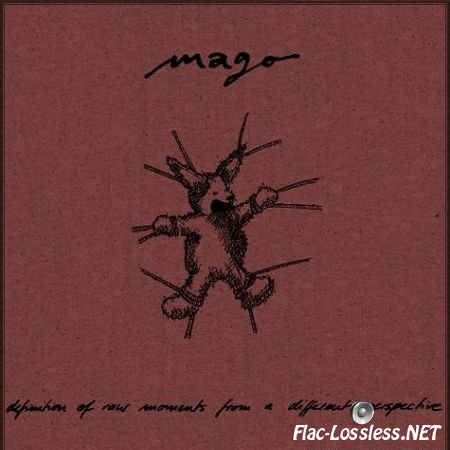 Mago - Definition of Raw Moments from a Different Perspective (2002) FLAC (tracks + .cue)