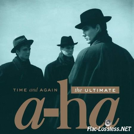 A-Ha - Time and Again: The Ultimate (2016) FLAC (image + .cue)