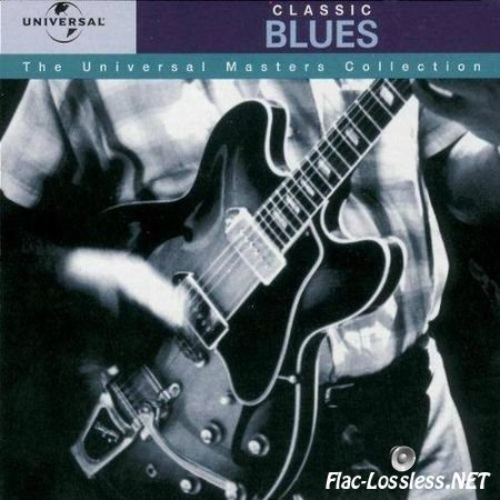 VA - The Universal Masters Collection: Classic Blues (1999) FLAC (tracks + .cue)