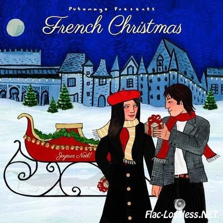 VA - Putumayo Presents: French Christmas (2014) FLAC (tracks+.cue)