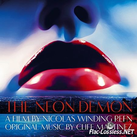 Cliff Martinez - The Neon Demon (2016) FLAC