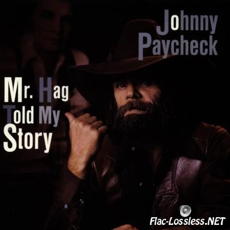 Johnny Paycheck - Mr. Hag Told My Story (1981) FLAC