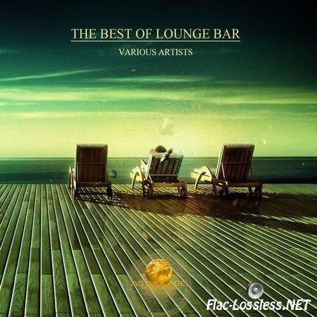 VA - The Best Of Lounge Bar (2014) FLAC (tracks)