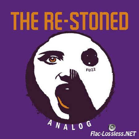 The Re-Stoned - Analog (2011) FLAC