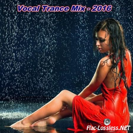 VA - Vocal Trance Mix (2016) FLAC (image + .cue)
