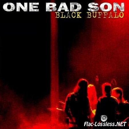 One Bad Son - Black Buffalo (2014) FLAC (tracks)
