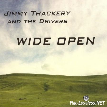 Jimmy Thackery and the Drivers - Wide Open (2014) FLAC (image + .cue)