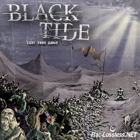 Black Tide - Light From Above (2008) FLAC (image + .cue + scans)
