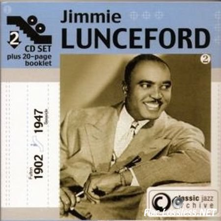 Jimmie Lunceford - Classic Jazz Archive (1930,1945,2004) FLAC (image + .cue)