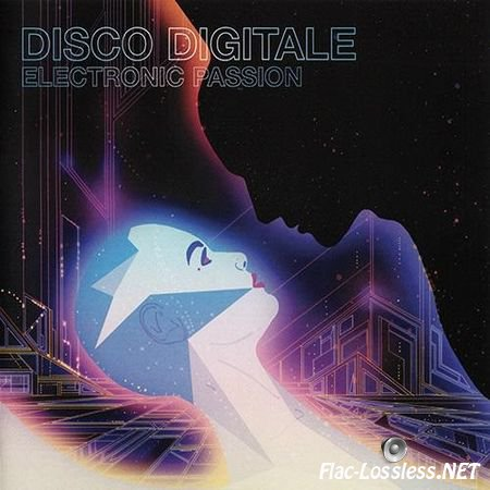 Disco Digitale - Electronic Passion (2014) FLAC (image + .cue)