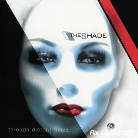 The Shade - Through Distant Times (2014) FLAC (image + .cue)