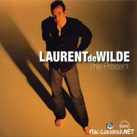 Laurent de Wilde - The Present (2006) Nocturne FLAC (tracks + .cue)