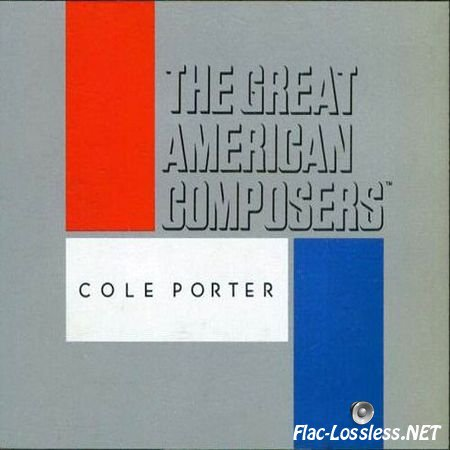 VA - The Great American Composers: Cole Porter (1989)  FLAC (image + .cue)
