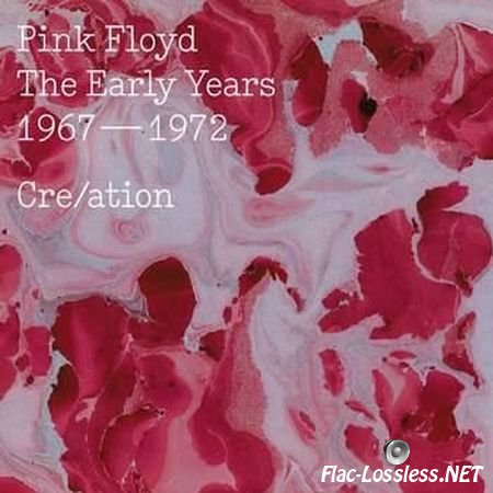 Pink Floyd – Cre/ation - The Early Years (1967 - 1972, 2016) FLAC (image + .cue)