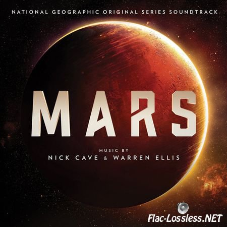 Nick Cave & Warren Ellis - Mars (Original Series Soundtrack) (2016) FLAC (tracks)