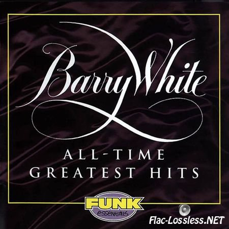 Barry White - All-Time Greatest Hits (1994) FLAC (tracks + .cue)