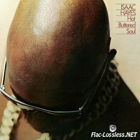 Isaac Hayes - Hot Buttered Soul (1969/2011) FLAC (tracks)