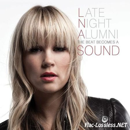 Late Night Alumni - The Beat Becomes A Sound (2013) FLAC (tracks + .cue)