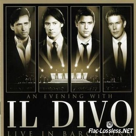 IL Divo - An Evening With IL Divo (2009) FLAC (tracks + .cue)