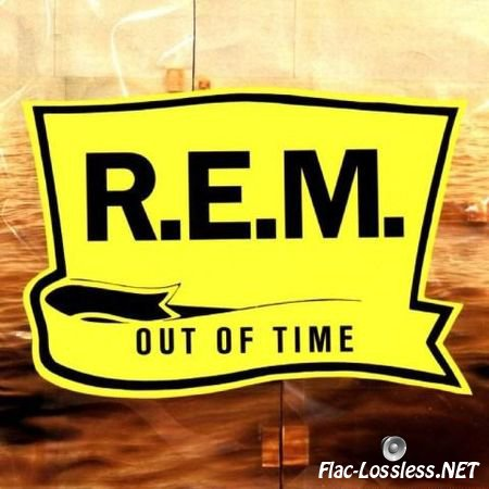 R.E.M. – Out of Time (25th Anniversary Edition) (1991/2016) FLAC (tracks)