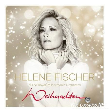 Helene Fischer & The Royal Philharmonic Orchestra - Weihnachten (2016) FLAC (image + .cue)