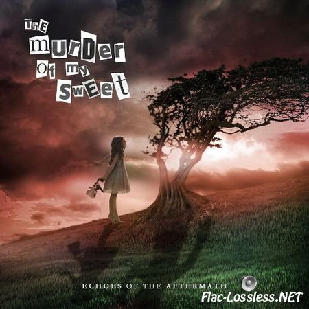 The Murder of My Sweet - Echoes of the Aftermath (2017) FLAC (tracks + .cue)