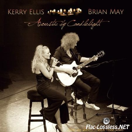 Brian May + Kerry Ellis - Acoustic By Candlelight (2013) FLAC (tracks + .cue)