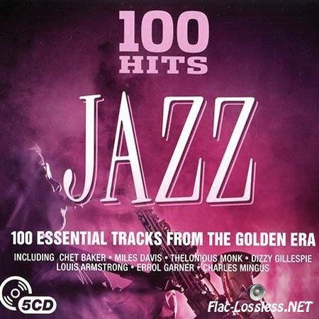 VA - 100 Hits Jazz (2016) FLAC (tracks + .cue)