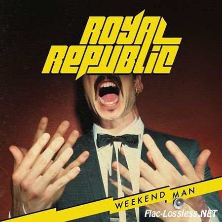 Royal Republic - Weekend Man (2016) FLAC (tracks)