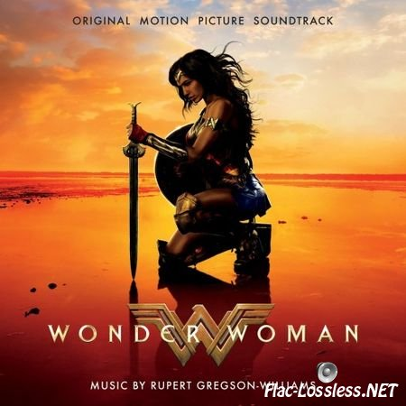 Rupert Gregson-Williams - Wonder Woman (2017) FLAC (tracks+.cue)