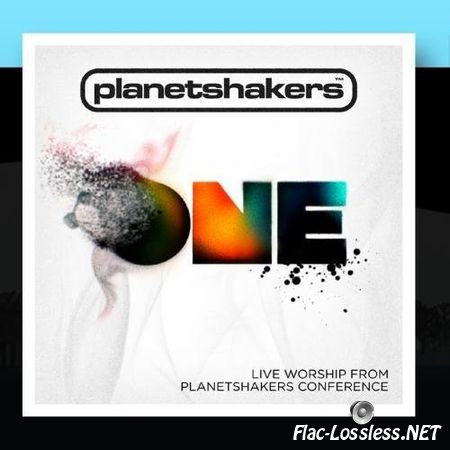 Planetshakers - One (2009) FLAC (tracks+.cue)