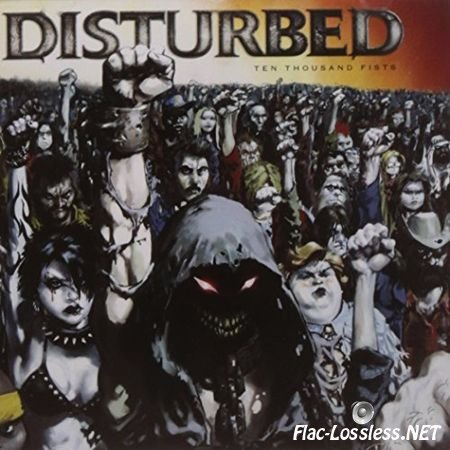 Disturbed - Ten Thousand Fists (2005) FLAC