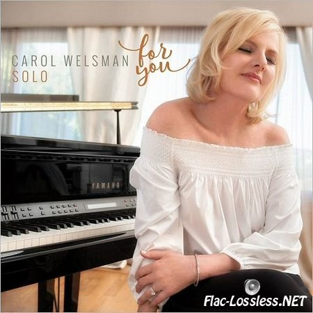 Carol Welsman - For You (2017) FLAC (tracks)