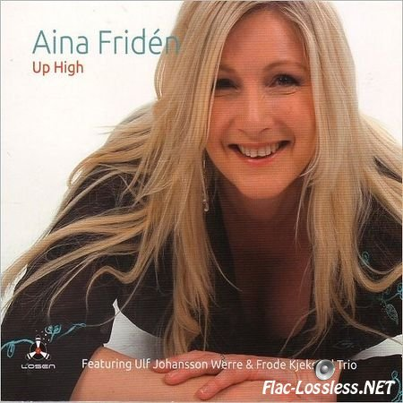 Aina Friden - Up High (2017) FLAC (tracks)