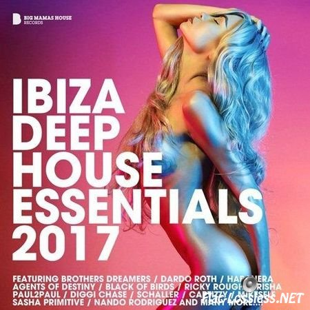 VA - Ibiza Deep House Essentials 2017 (2017) FLAC (tracks)