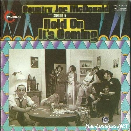 Country Joe McDonald - Hold On It's Coming (1971/2001) FLAC (image + .cue)